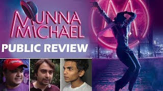 Munna Michael Public Review