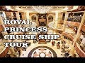 Royal Princess cruise ship ALL DECK TOUR