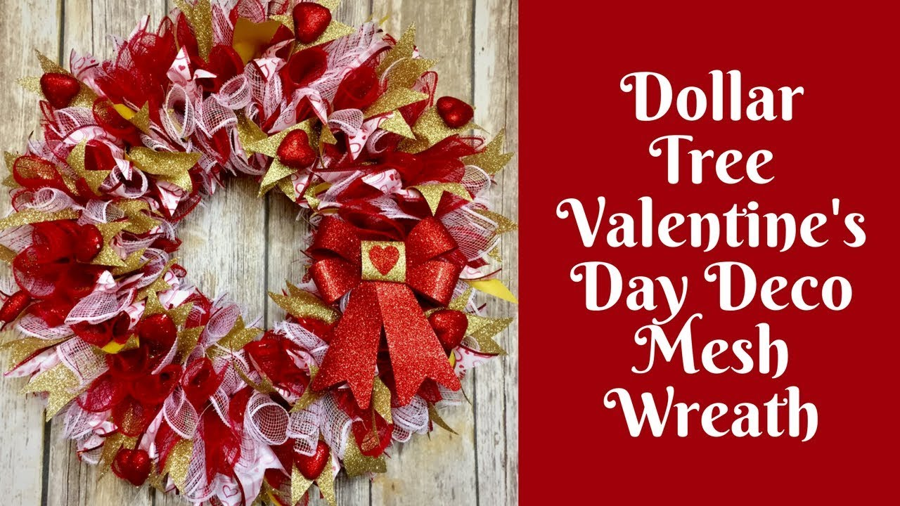 Dollar Tree Valentine S Day Crafts Deco Mesh Wreath Youtube