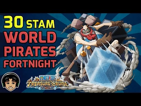 Walkthrough for World Pirates 30 Stamina Fortnight [One Piece Treasure Cruise]