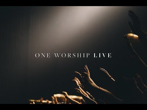 ONE WORSHIP LIVE