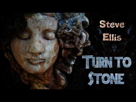 Steve Ellis - Turn to Stone