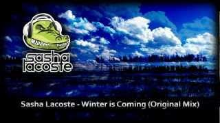 Sasha Lacoste-Winter is Coming (Original Mix)