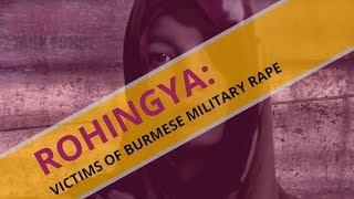 Video ROHINGYA: VICTIMS OF BURMESE MILITARY RAPE download MP3, 3GP, MP4, WEBM, AVI, FLV November 2017