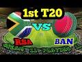 SA VS BAN 1st T20 dream11 team