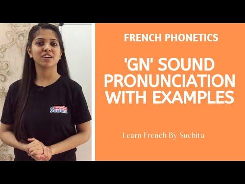 Learn French -'GN' Sound Pronunciation Phonetics | By Suchita | +91 - 8920060461