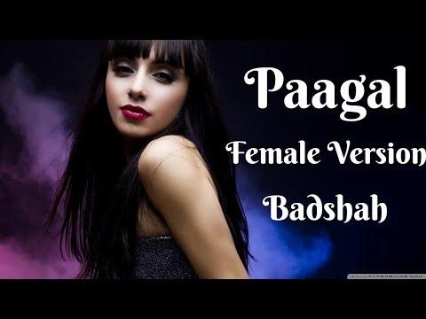 paagal-female-version- -badshah- -cover- -latest-hit-party-song-2019- -yeh-ladki-pagal-hai-rap-song