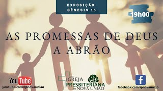 AS PROMESSAS DE DEUS A ABRÃO - REV. AUGUSTINHO JR.