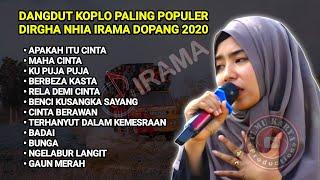 Download KUMPULAN DANGDUT KOPLO PALING HITS DIRGHA NIA IRAMA INDONESIA TERBARU 2020 | SID | KYLS