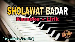 Karaoke Sholawat Badar ( Karaoke + Lirik ) Kualitas Jernih