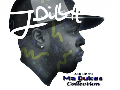J Dilla - Jay Dee's Ma Dukes Collection - Full Album - [2016]