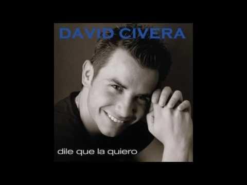 Dile que la quiero, de David Civera (con letra)