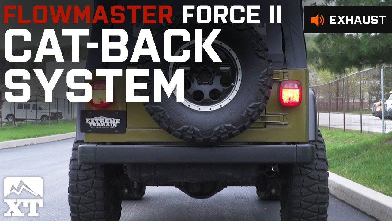 hight resolution of jeep wrangler flowmaster force ii cat back system 1997 1999 tj sound clip install