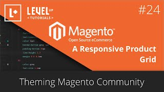 Magento Community Tutorials #60 - A Responsive Product Grid