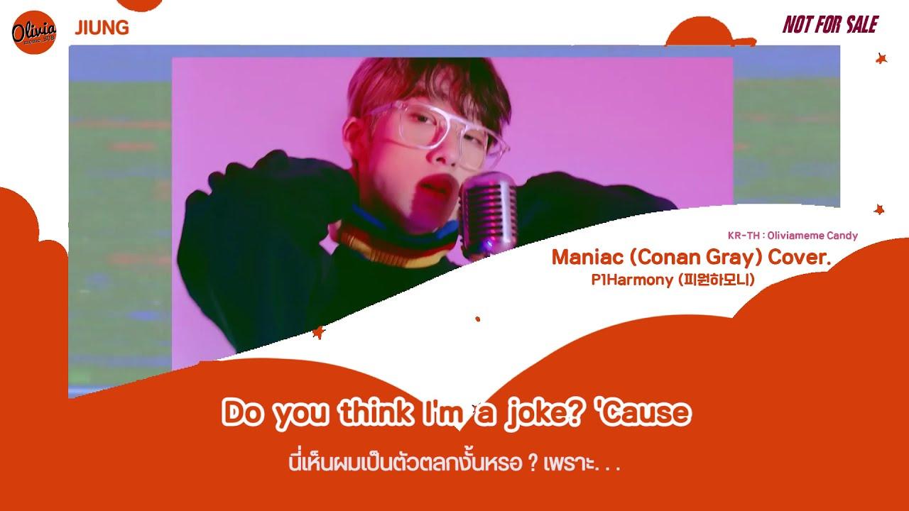 Download [THAISUB] P1Harmony (피원하모니) - Maniac (Conan Gray) Cover l #Oliviameme