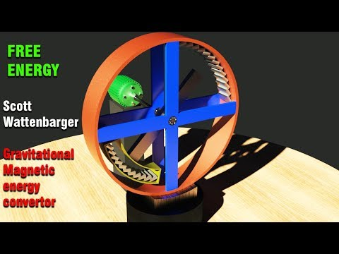 FREE ENERGY, Scott Wattenbarger Gravitational magnetic energy convertor
