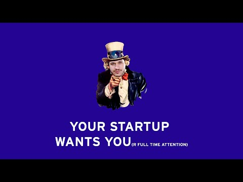 The most important thing for your startup... is you