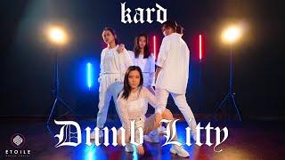 KARD - DUMB LITTY | Étoile K-pop Dance Cover Project