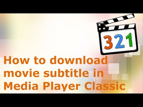 How To Download Movie Subtitle Using Media Player Classic