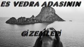 Es Vedra Adasındaki Gizemler.. (Gerçek Görüntüler)