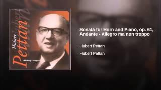 Sonata for Horn and Piano, op. 61, Andante - Allegro ma non troppo