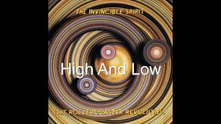 The Invincible Spirit - High And Low