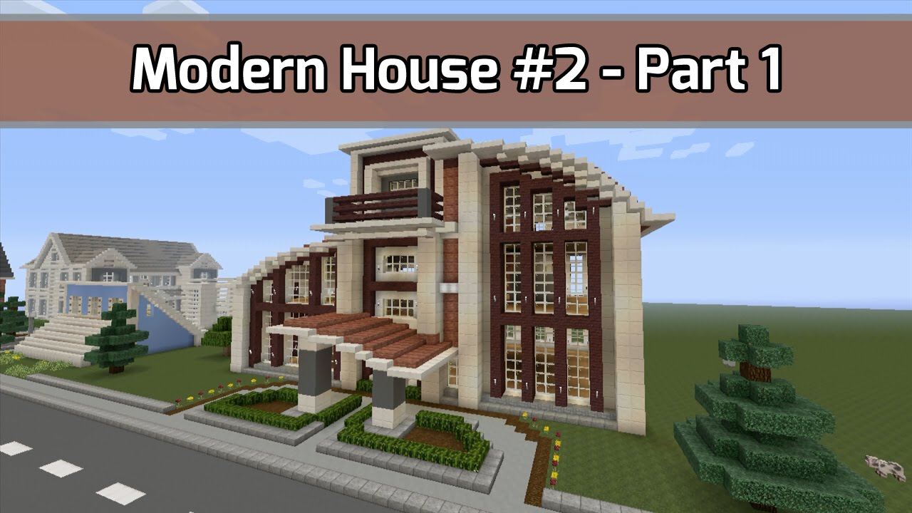 Let 39 s build modern house 2 in minecraft part 1 of 9 for Keralis modern house 9 part 1