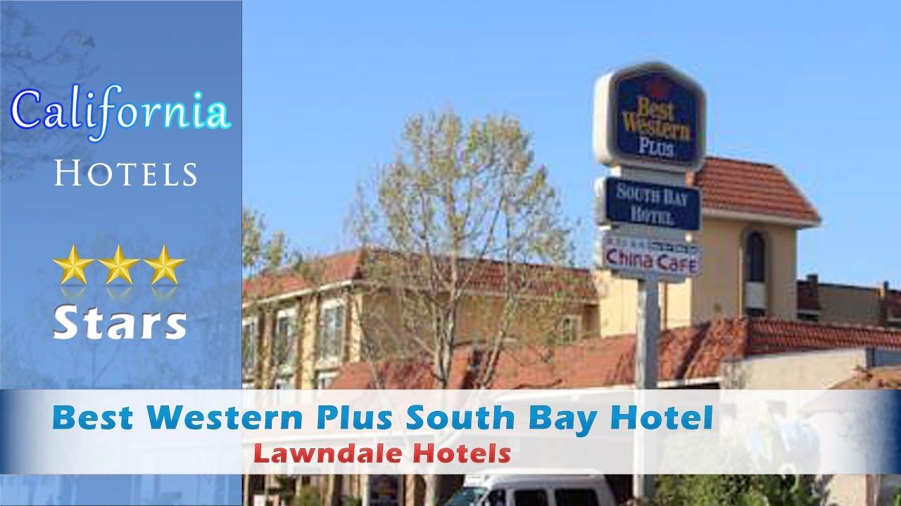 Best Western Plus South Bay Hotel Lawndale Hotels California