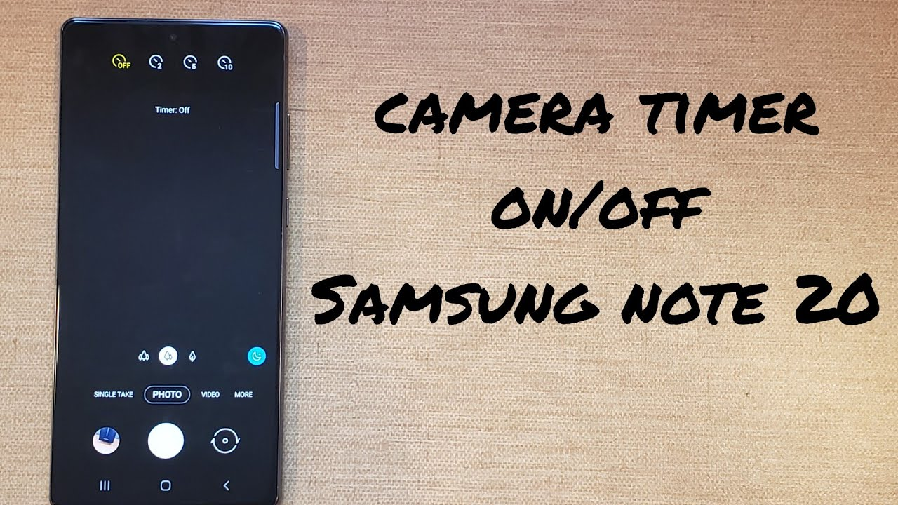 how to turn camera timer on/off Samsung Galaxy Note 20