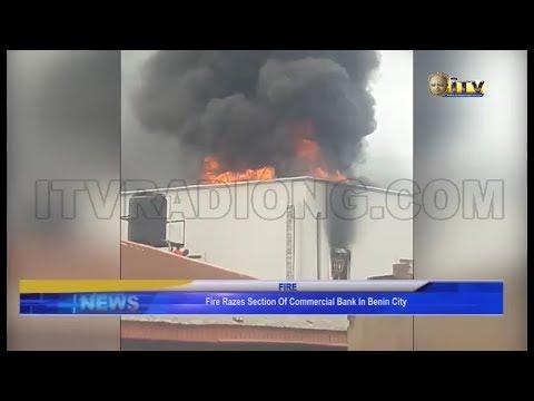 Fire Razes Section Of Commercial Bank In Benin City