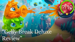 Gelly Break Deluxe Review [PS5, Series X, PS4, Switch, Xbox One, & PC] (Video Game Video Review)