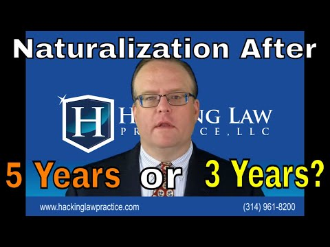 Naturalization After 5 Years or 3 Years