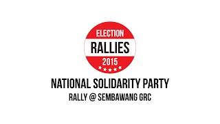 GE2015 : NSP @ SEMBAWANG GRC. Sept 4