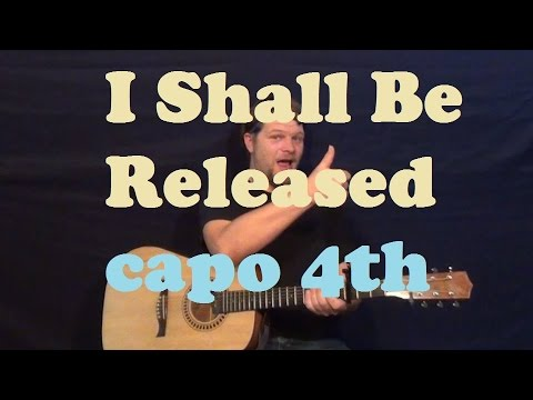 I Shall Be Released (Bob Dylan) Easy Strum Guitar Lesson How to Play ...