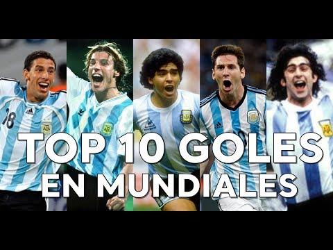 TOP 10 GOLES DE ARGENTINA EN MUNDIALES
