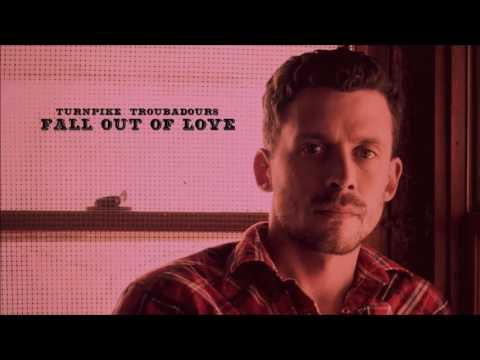 Turnpike Troubadours - Fall Out of Love (Audio)