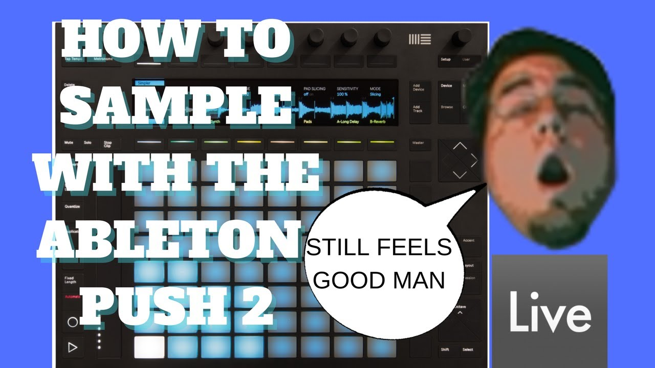 How To Sample | Ableton Push 2 | Tutorial