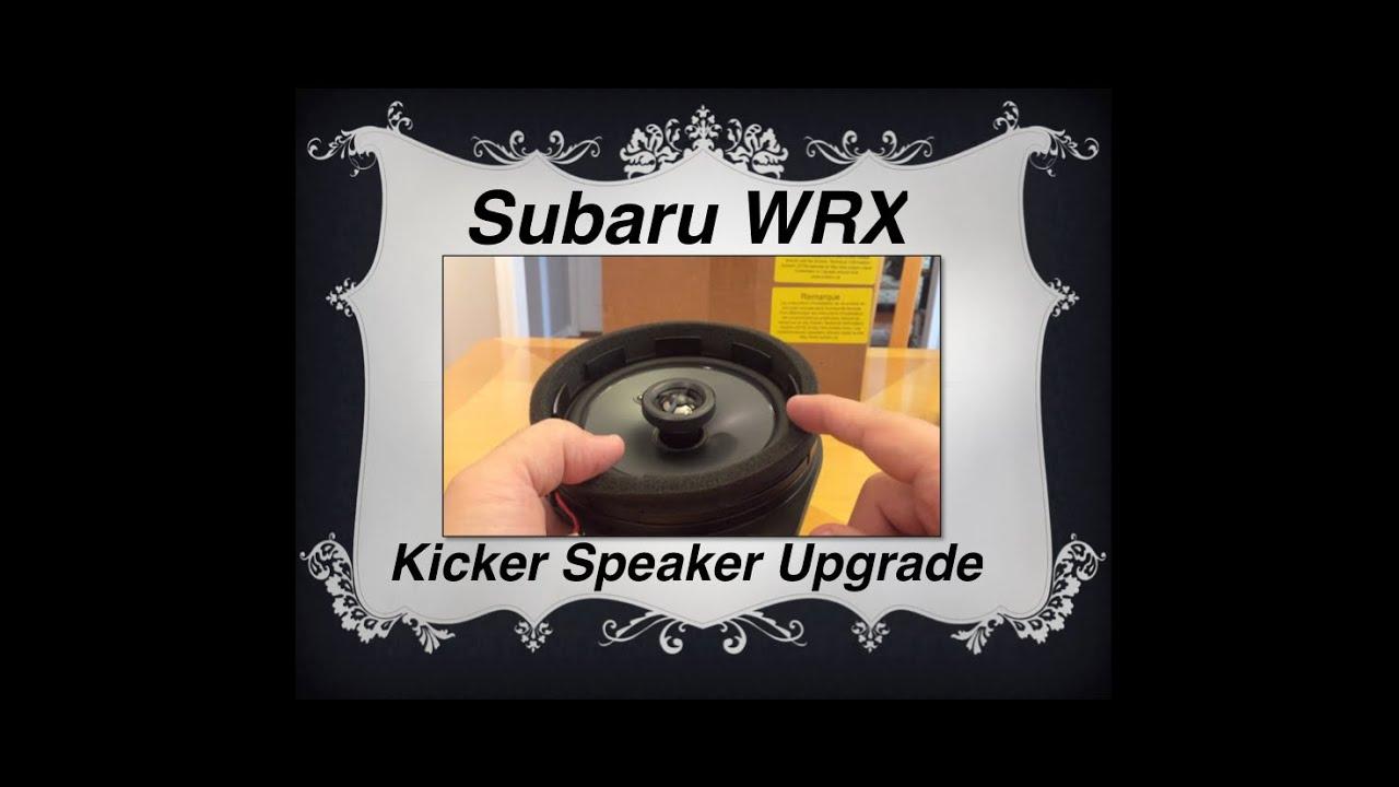 subaru wrx kicker speaker upgrade kit first look youtube. Black Bedroom Furniture Sets. Home Design Ideas