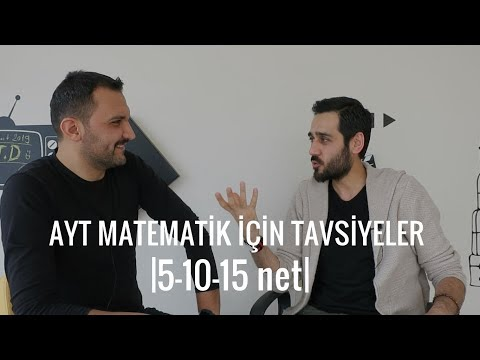 AYT Matematik İçin Tavsiyeler  5-10-15 net 