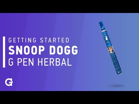 Getting started with your Snoop Dogg | G Pen Herbal