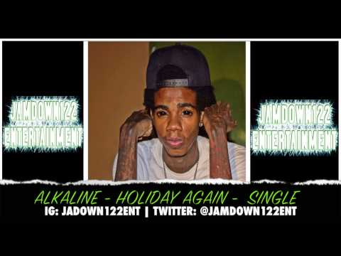 Alkaline - Holiday Again - Audio [Notnice Records] - 2014