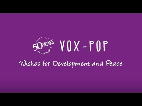 Vox pop - Wishes for Development and Peace