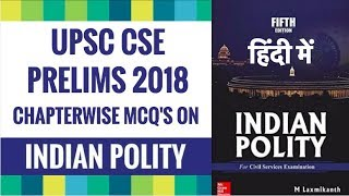 Indian Polity for UPSC CSE Prelims 2018 - Chapterwise MCQ's (हिंदी में)