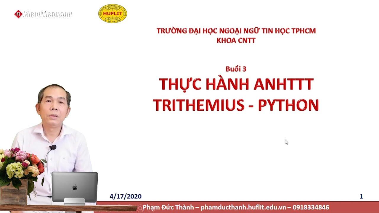 CNTT HUFLIT – TH An ninh Hệ thống Thông tin Trithemius - Python ...