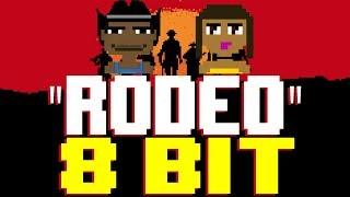 Rodeo [8 Bit Tribute to Lil Nas X & Cardi B] - 8 Bit Universe