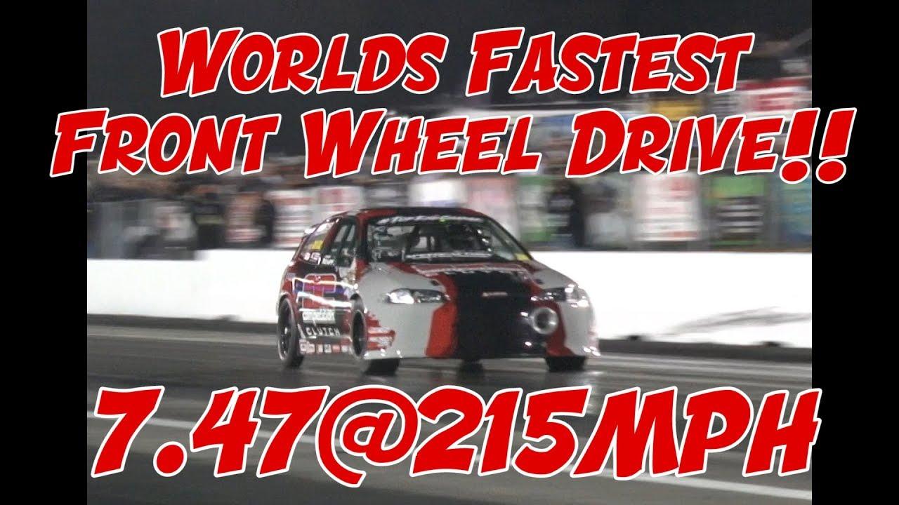 Worlds Fastest Front Wheel Drive Honda!!
