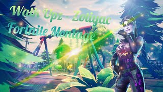 Walk Upz Freestyle Zotiyac - Fortnite Montage