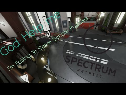 I'm Really Dumb | The Spectrum Retreat |