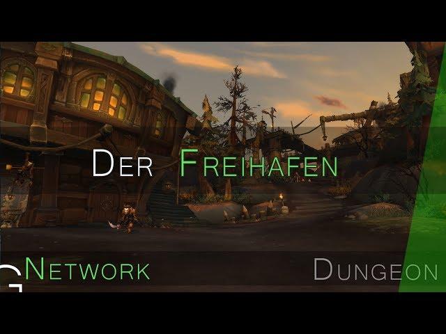 Der Freihafen Mythisch | WoW BfA Dungeon Guide ?
