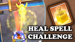 Heal Spell Challenge & Gameplay | Clash Royale